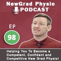 New Grad Physio Podcast 98